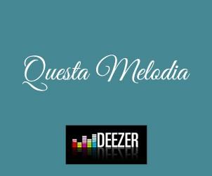 Questa Melodia su Deezer