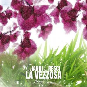 Vezzosa - Gianni Cresci - Music