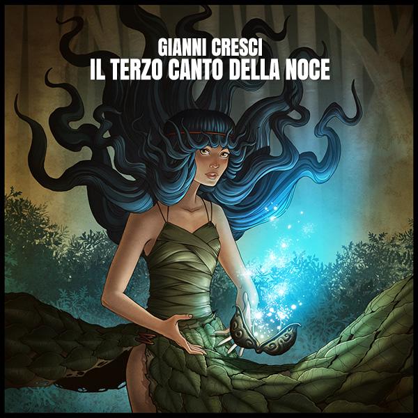 Il terzo canto della noce - Music by Gianni Cresci - Cover art: Matteo Vattani