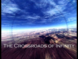 The Crossroads of Infinity