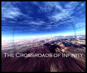 The Crossroads of Infinity